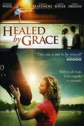 Healed By Grace Trailer