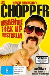 Heath Franklin's Chopper - Harden the F#ck Up Australia Trailer