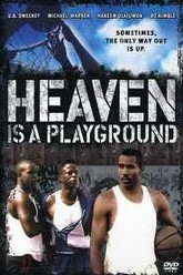 Heaven Is a Playground Trailer