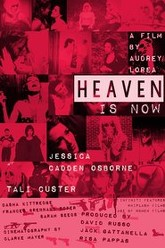 Heaven is Now Trailer