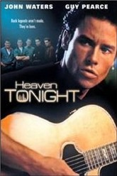 Heaven Tonight Trailer
