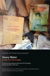 Heavy Water: A Film for Chernobyl Trailer