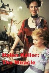 Helen Keller: The Miracle Continues Trailer