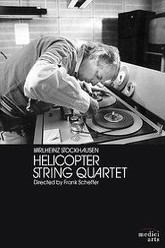 Helicopter String Quartet Trailer