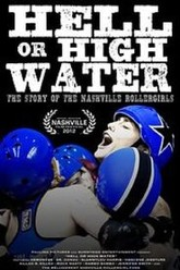Hell or High Water: The Story of the Nashville Rollergirls Trailer