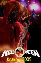 Helloween: [2005] Krakow, Poland Trailer