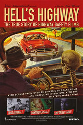 Hell's Highway: The True Story of Highway Safety Films Trailer