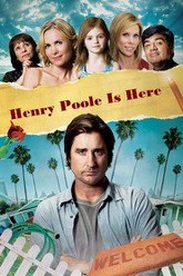 Henry Poole Is Here Trailer