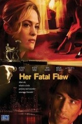 Her Fatal Flaw Trailer