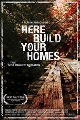 Here Build Your Homes Trailer
