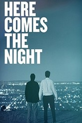 Here Comes the Night Trailer