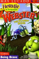 Hermie & Friends: Webster the Scaredy Spider Trailer