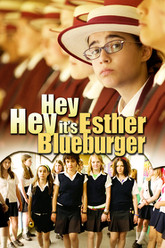 Hey Hey It's Esther Blueburger Trailer