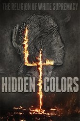 Hidden Colors 4: The Religion of White Supremacy Trailer