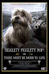 Higglety Pigglety Pop! or There Must Be More to Life Trailer