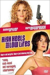 High Heels and Low Lifes Trailer