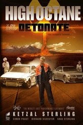 High Octane: Detonate Trailer