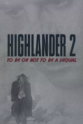 Highlander 2: To Be or Not to Be a Sequel Trailer