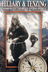 Hillary & Tenzing: Climbing to the Roof of World Trailer