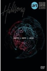 Hillsong - Faith + Hope + Love Trailer