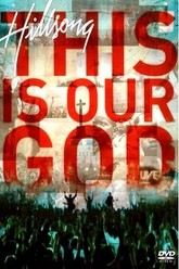 Hillsong - This Is Our God Trailer