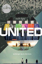 Hillsong United - Live in Miami Trailer