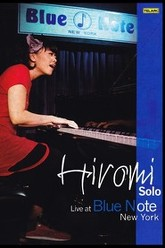 Hiromi - Solo: Live At Blue Note New York Trailer
