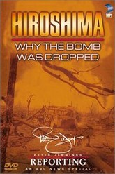 Hiroshima: Why the Bomb Was Dropped Trailer