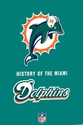 History of the Miami Dolphins Trailer