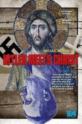 Hitler Meets Christ Trailer
