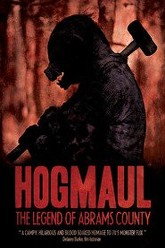 HogMaul: The Legend of Abrams County Trailer