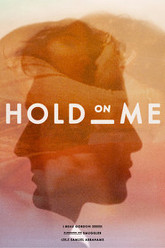 Hold On Me Trailer
