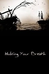 Holding Your Breath Trailer