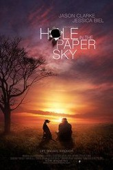 Hole in the Paper Sky Trailer