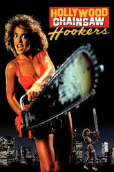 Hollywood Chainsaw Hookers Trailer