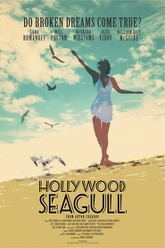 Hollywood Seagull Trailer