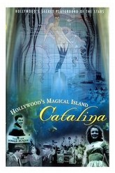Hollywood's Magical Island: Catalina Trailer
