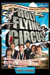 Holy Flying Circus Trailer