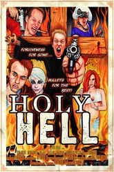 Holy Hell Trailer