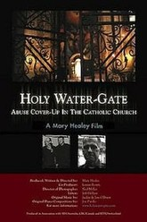 Holy Water-Gate: Abuse Cover-up in the Catholic Church Trailer