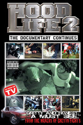 Hood Life 2: The Documentary Continues Trailer