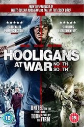 Hooligans at War: North vs South Trailer