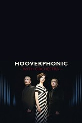 Hooverphonic: With Orchestra Live Trailer