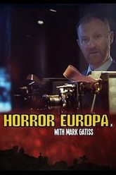 Horror Europa with Mark Gatiss Trailer