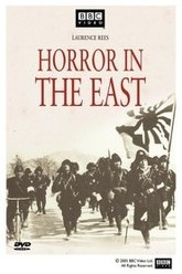 Horror in the East: Japan and the Atrocities of World War II Trailer