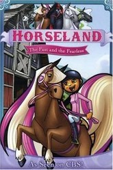 Horseland: The Fast and the Fearless Trailer