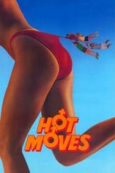 Hot Moves Trailer