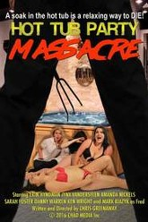 Hot Tub Party Massacre Trailer