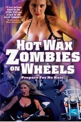 Hot Wax Zombies on Wheels Trailer