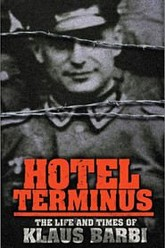 Hôtel Terminus: The Life and Times of Klaus Barbie Trailer
